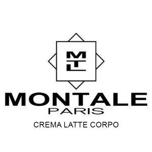 MONTALE PARFUM CREMA LATTE CORPO